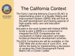the california context
