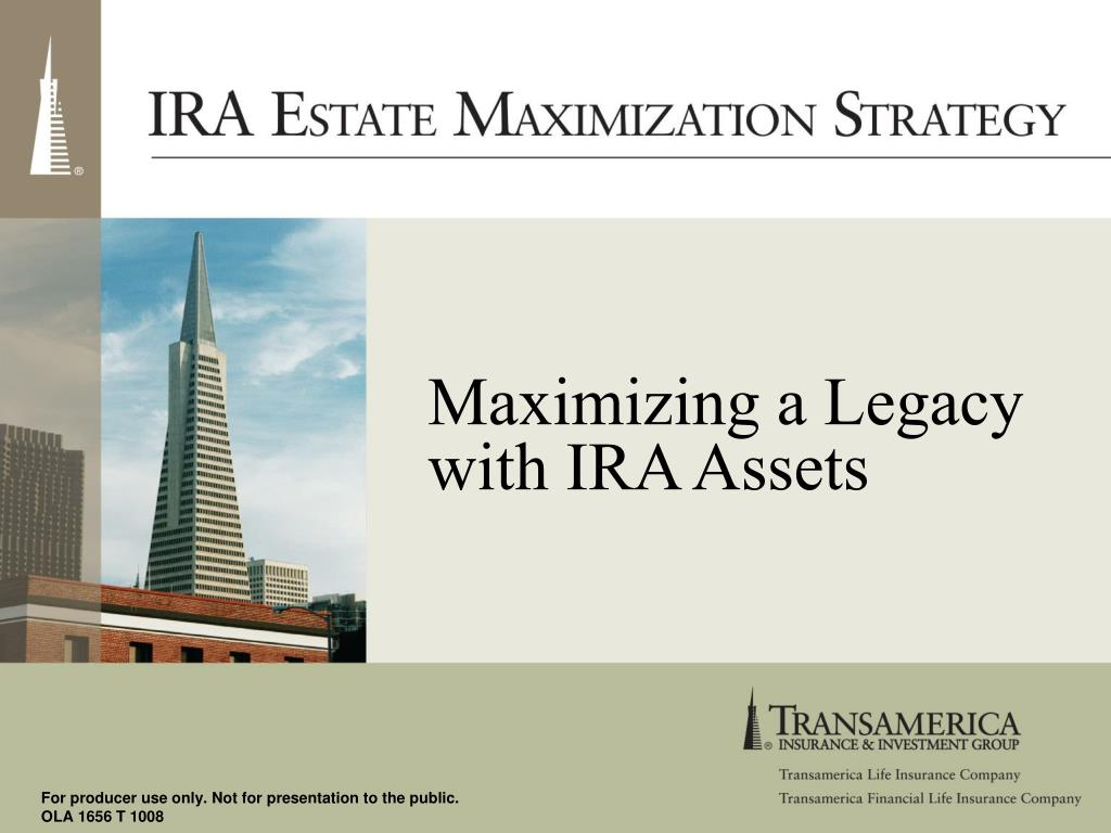 maximizing a legacy with ira assets