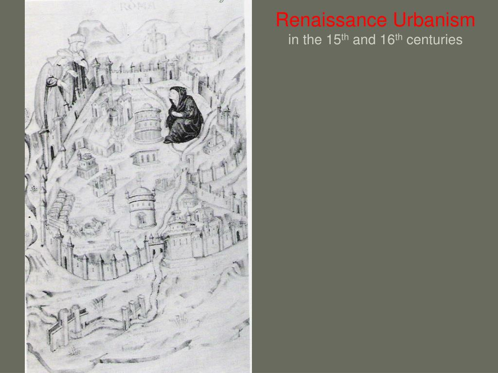 renaissance urbanism in the 15 th and 16 th centuries