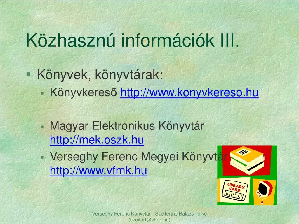 Közhasznú információk III.