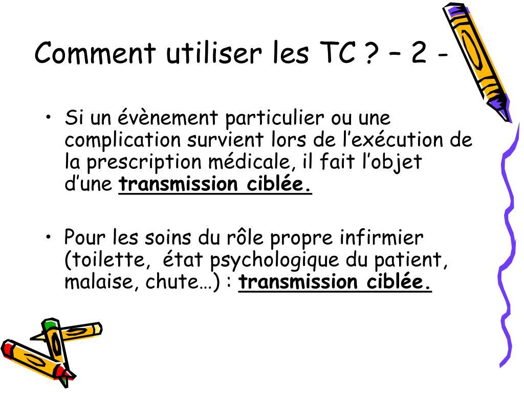 Comment utiliser les TC ? – 2 -