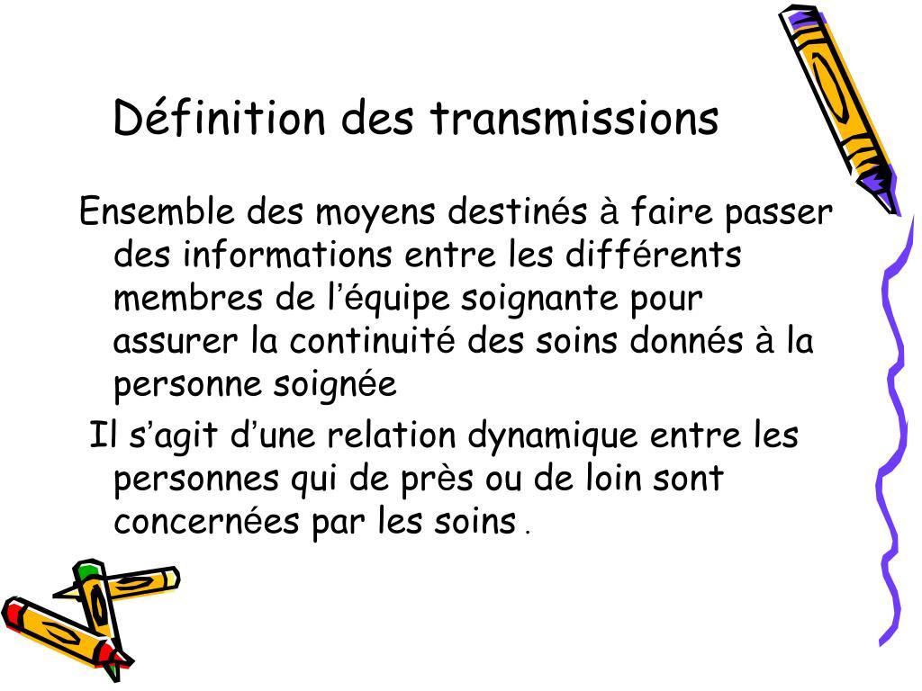 Définition des transmissions