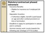 statutory contractual phased retirement