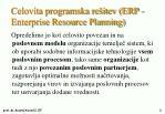 celovita programska re itev erp enterprise resource planning