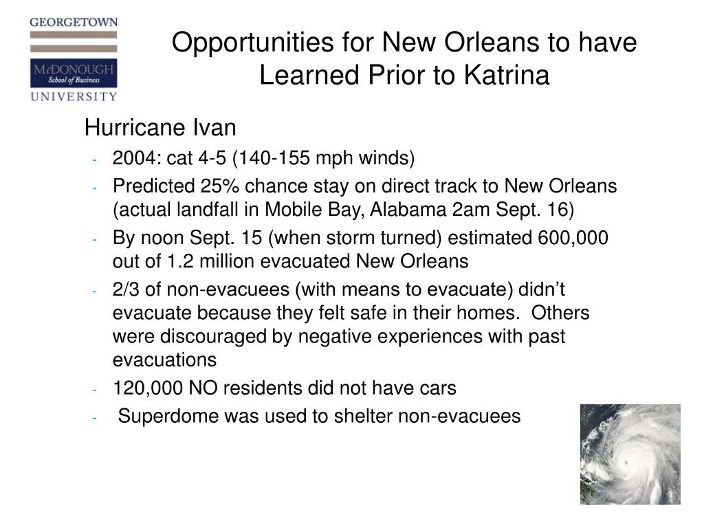 Opportunities for New Orleans to have Learned Prior to Katrina