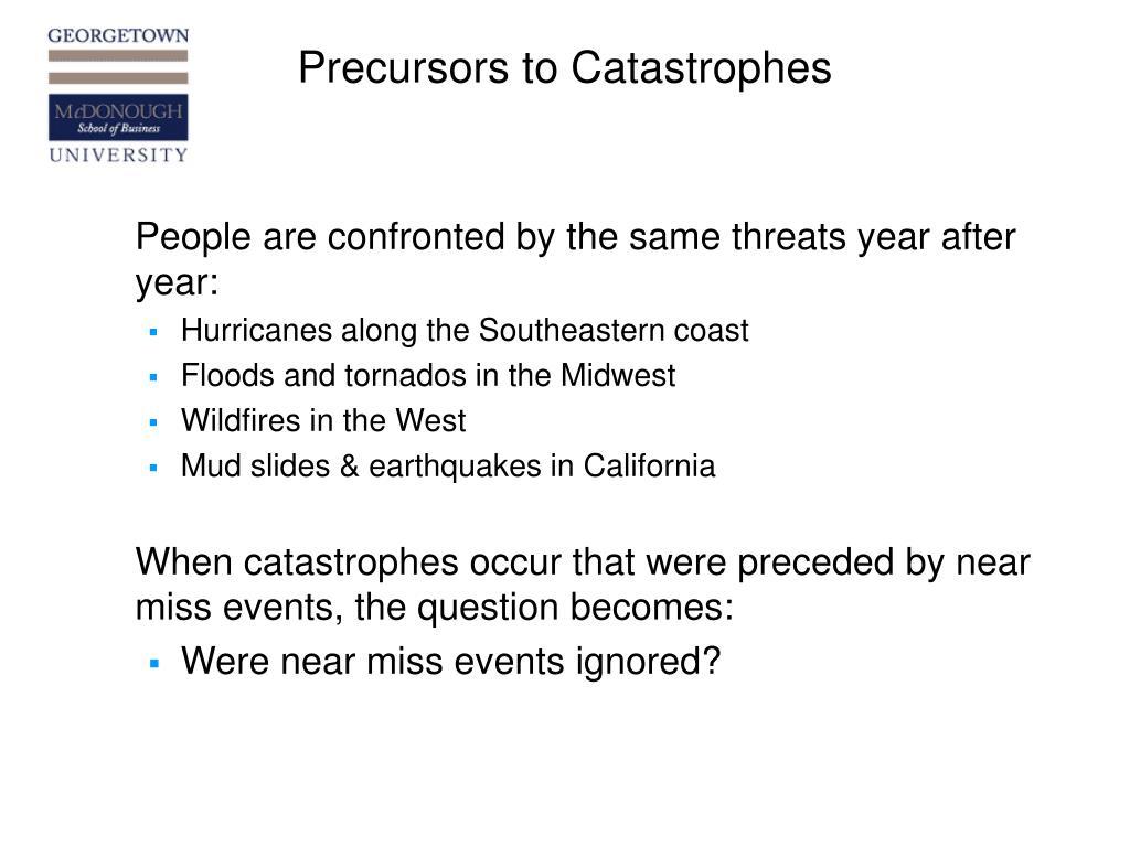 Precursors to Catastrophes
