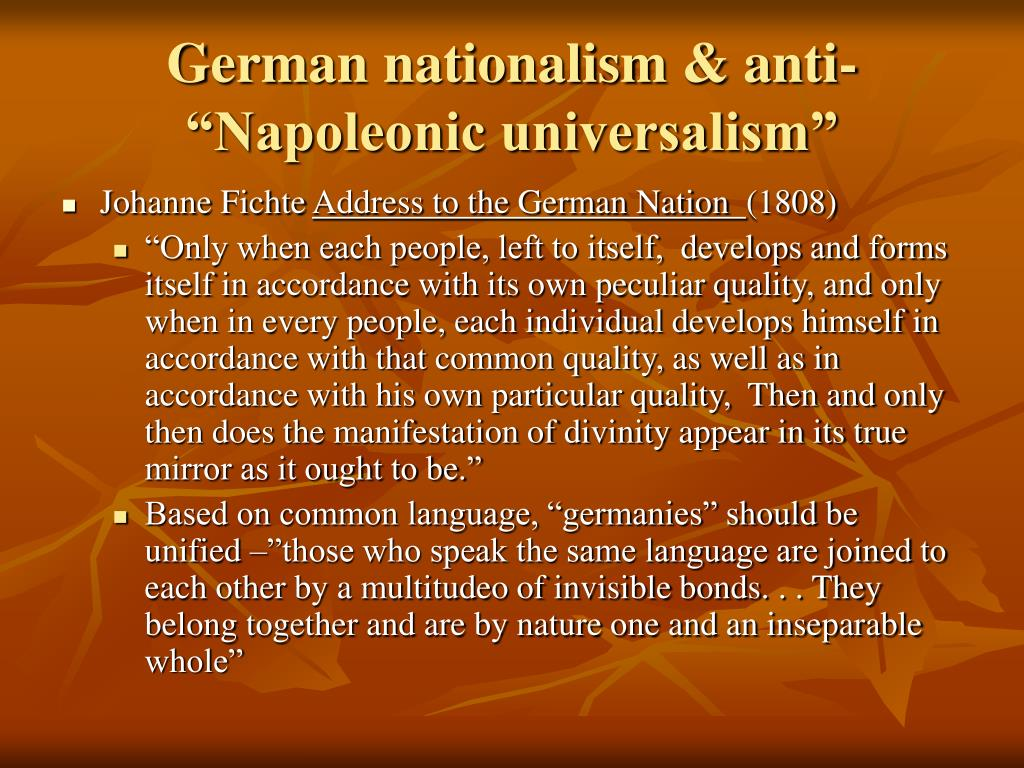"German nationalism & anti- ""Napoleonic universalism"""