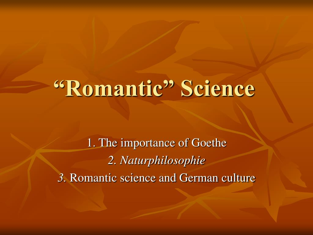 """Romantic"" Science"