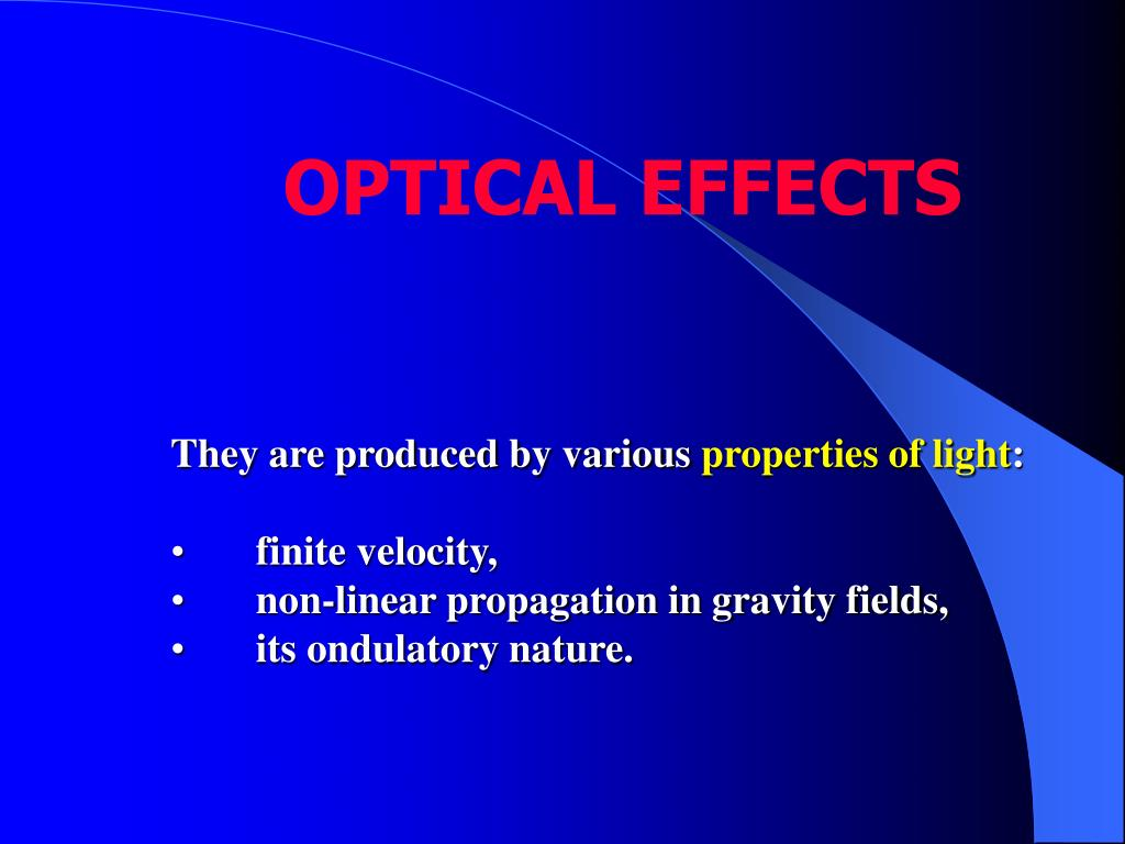 OPTICAL EFFECTS