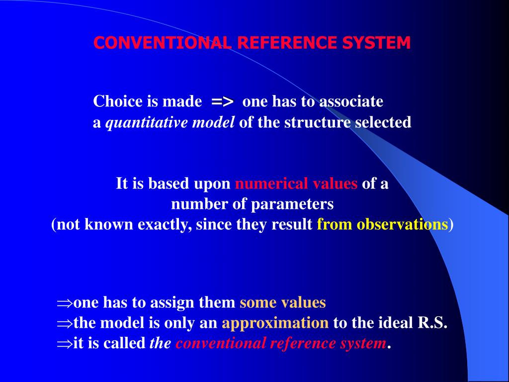 CONVENTIONAL REFERENCE SYSTEM