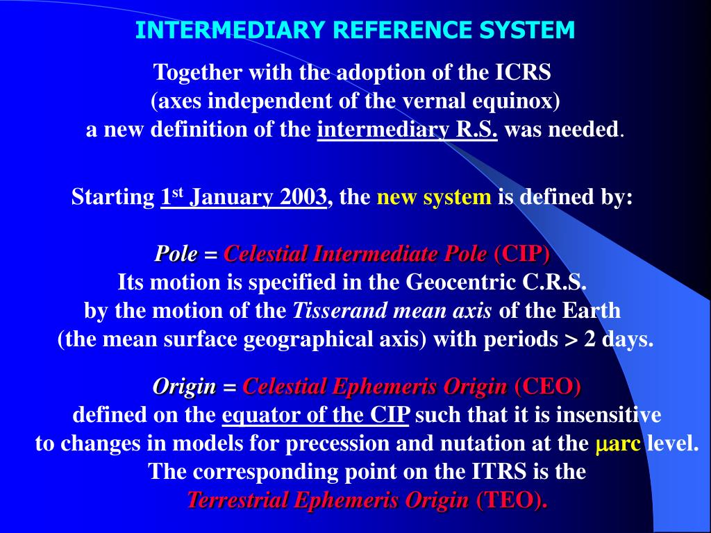 INTERMEDIARY REFERENCE SYSTEM