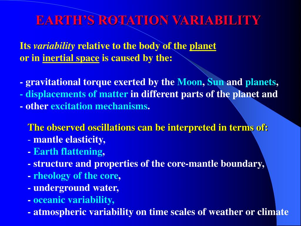 EARTH'S ROTATION VARIABILITY