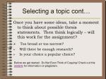 selecting a topic cont