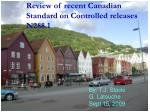 review of recent canadian standard on controlled releases n288 1