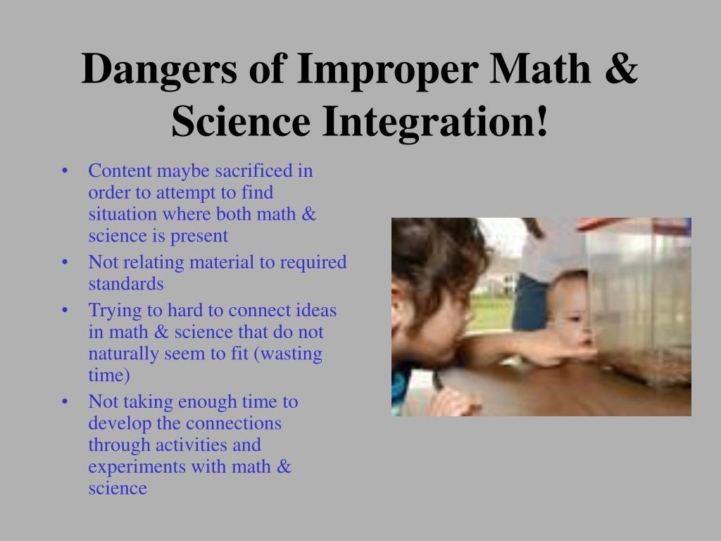 Dangers of Improper Math & Science Integration!