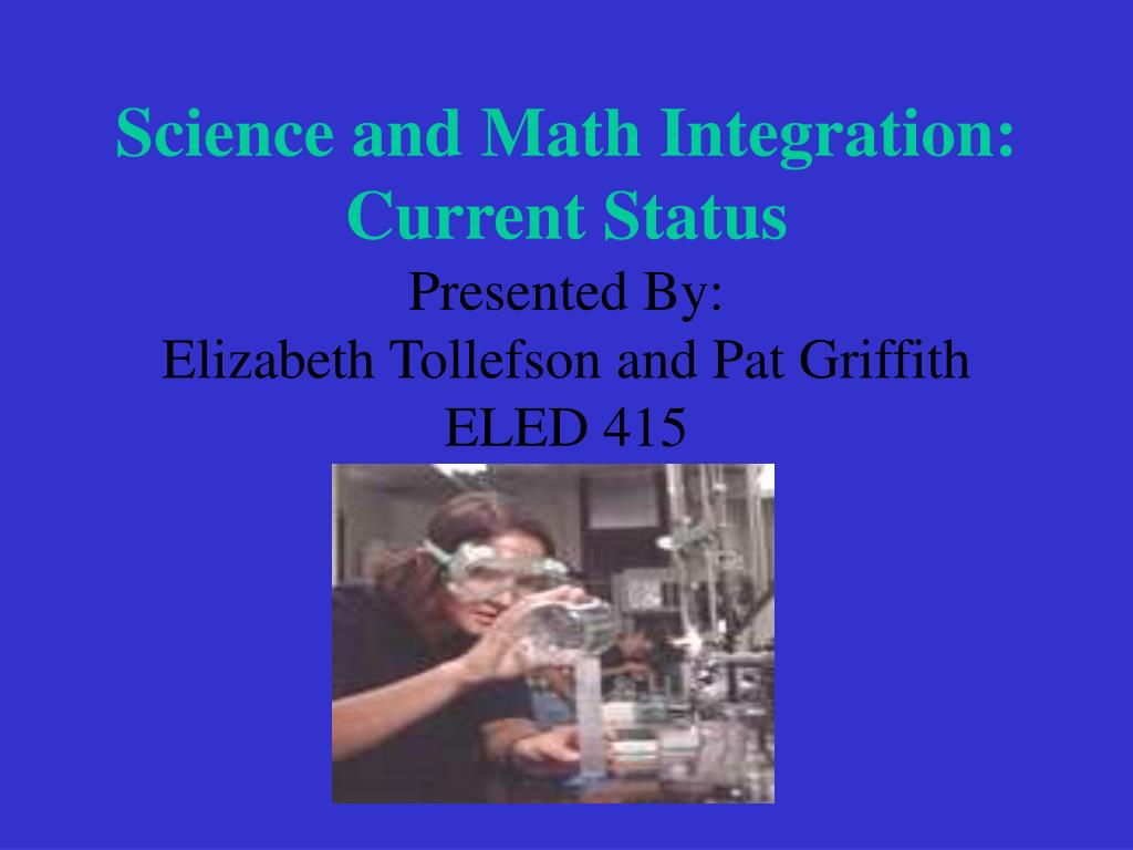 Science and Math Integration: Current Status