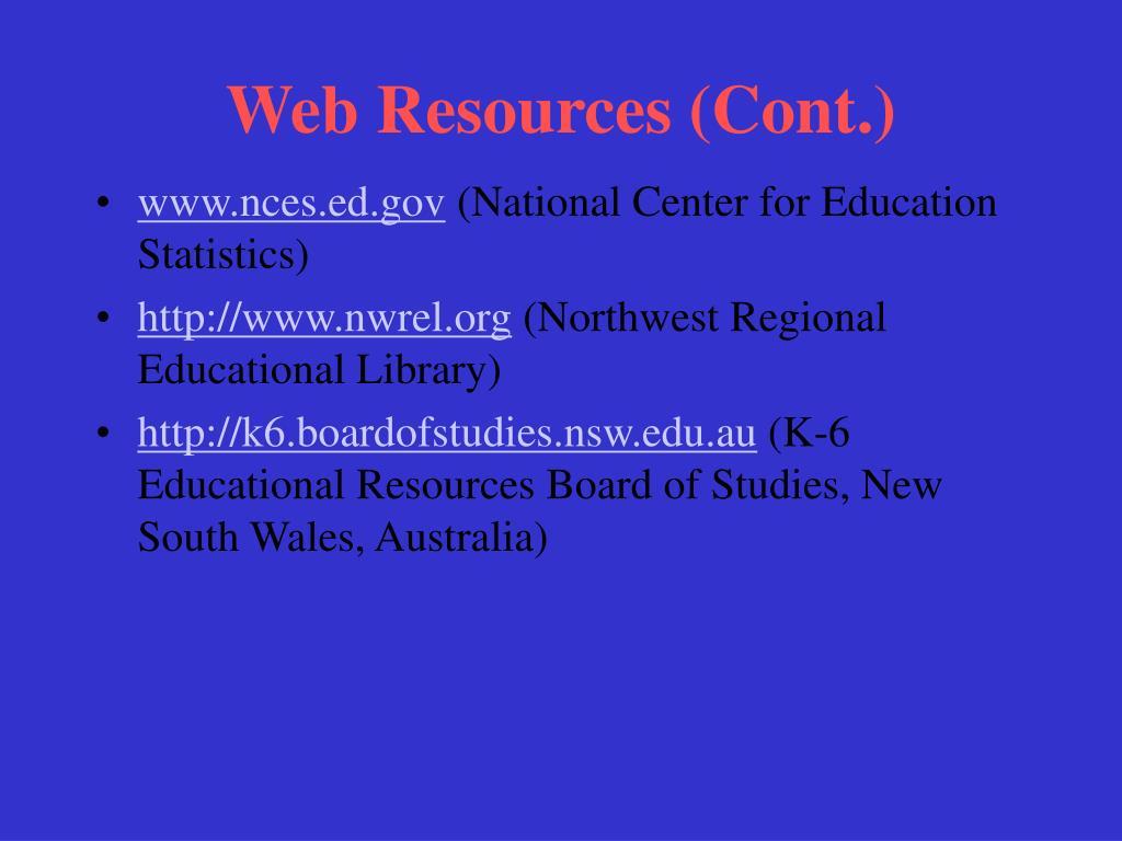 Web Resources (Cont.)