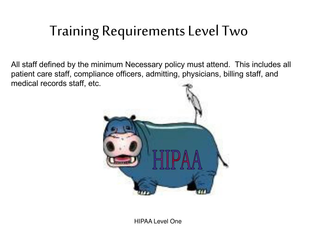 Training Requirements Level Two