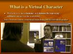 what is a virtual character4