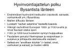 hyvinvointiajattelun polku bysantista l nteen