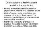 orientaalisen ja kreikkalaisen ajattelun harmonisointi