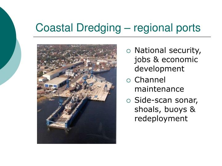Coastal Dredging – regional ports