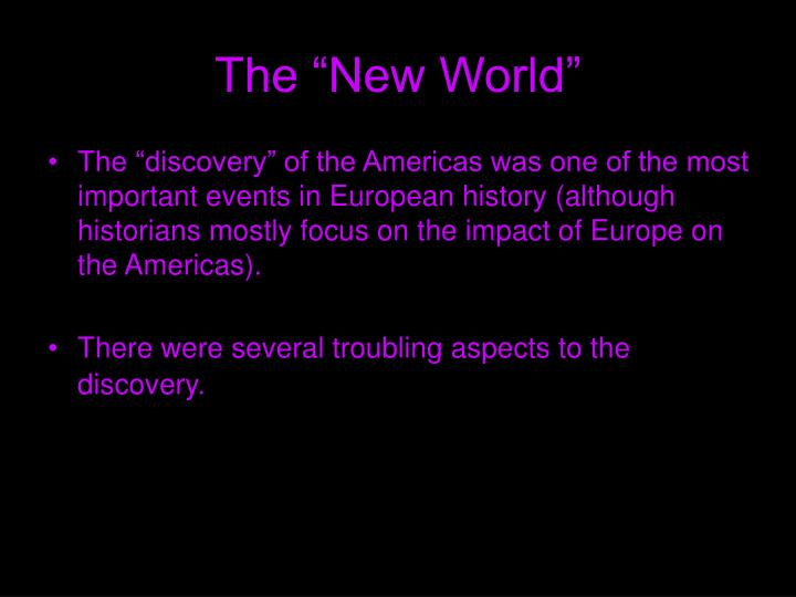 "The ""New World"""