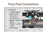 pony pack connections