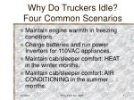 why do truckers idle four common scenarios