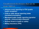 unauthorized disclosures that are ok under hipaa