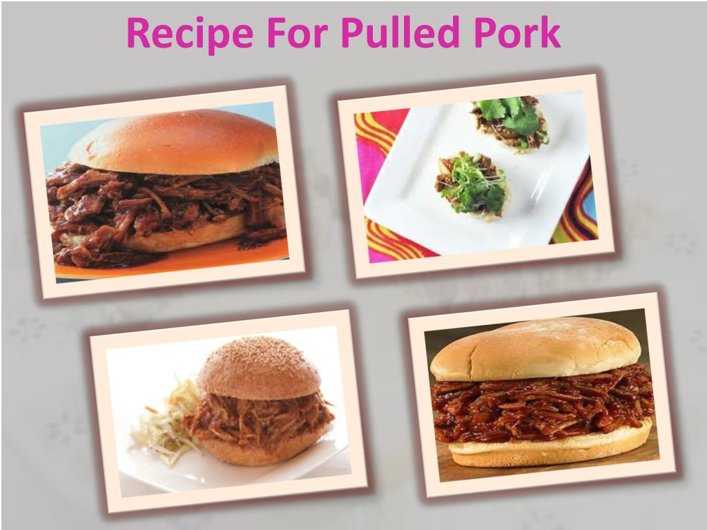 Recipe For Pulled Pork