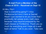 e mail from a member of the class of 2010 received on sept 15