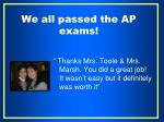 we all passed the ap exams