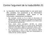 contre l argument de la traductibilit ii