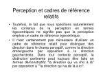 perception et cadres de r f rence relatifs1