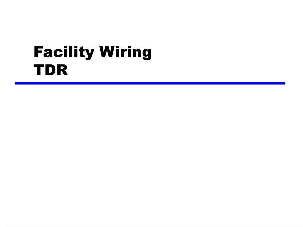 Facility Wiring