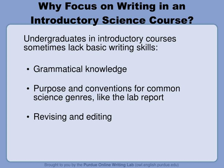 Why focus on writing in an introductory science course
