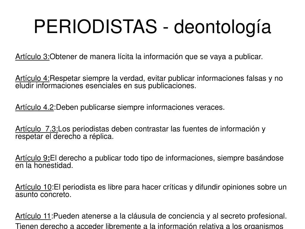 PERIODISTAS - deontología