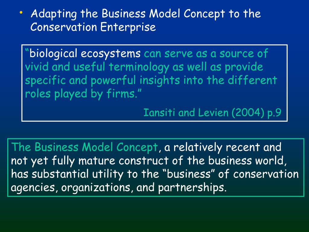 Adapting the Business Model Concept to the Conservation Enterprise