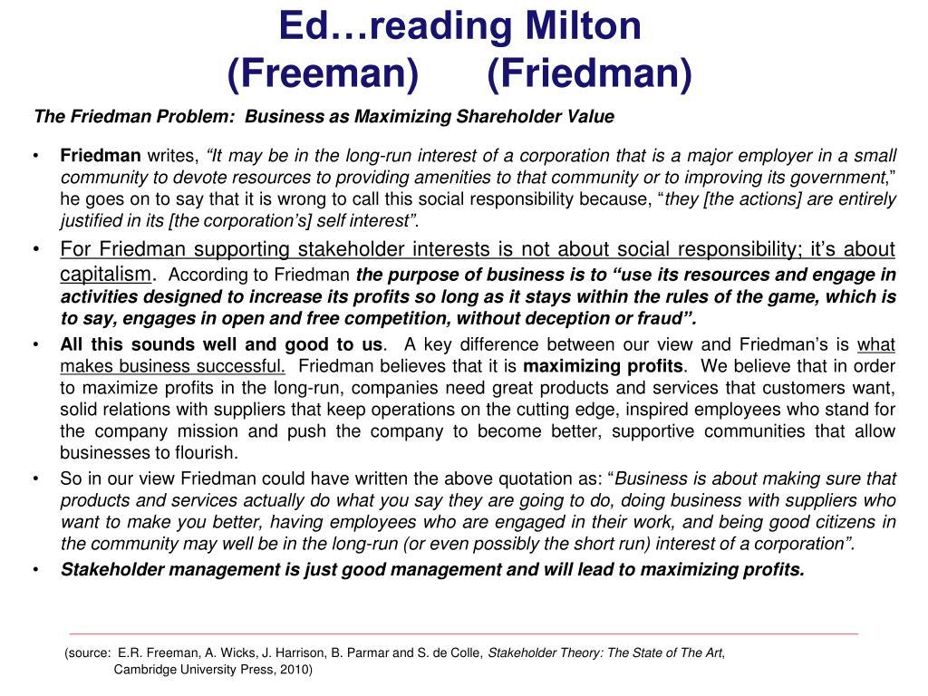 freeman vs friedman essay Cambridge core - strategic management - stakeholder theory - by r edward freeman.