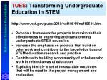 tues transforming undergraduate education in stem