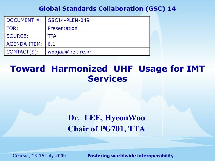 Toward harmonized uhf usage for imt services l.jpg