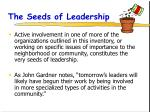 the seeds of leadership