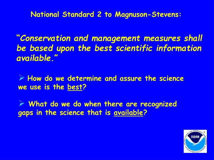 National Standard 2 to Magnuson-Stevens: