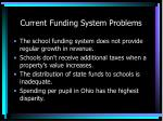 current funding system problems