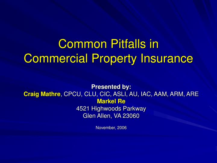 Common pitfalls in commercial property insurance l.jpg