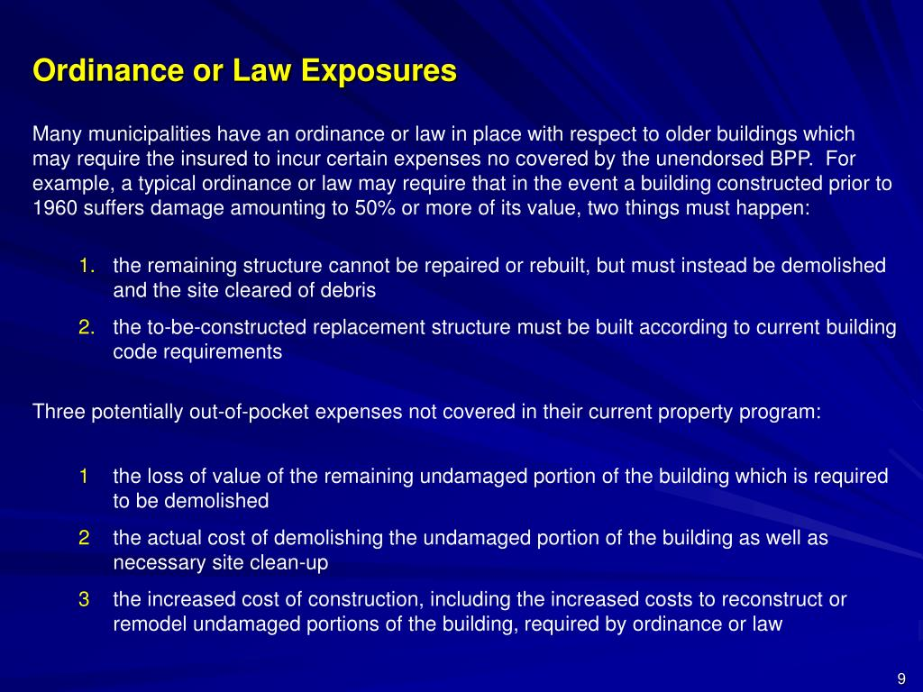 Ordinance or Law Exposures