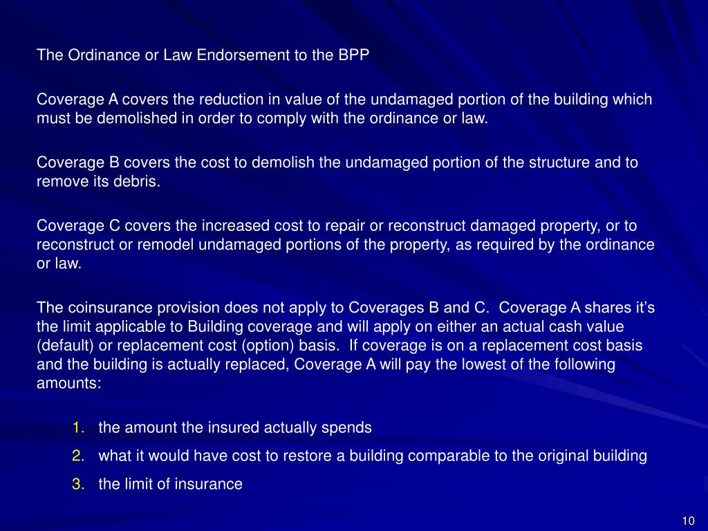 The Ordinance or Law Endorsement to the BPP
