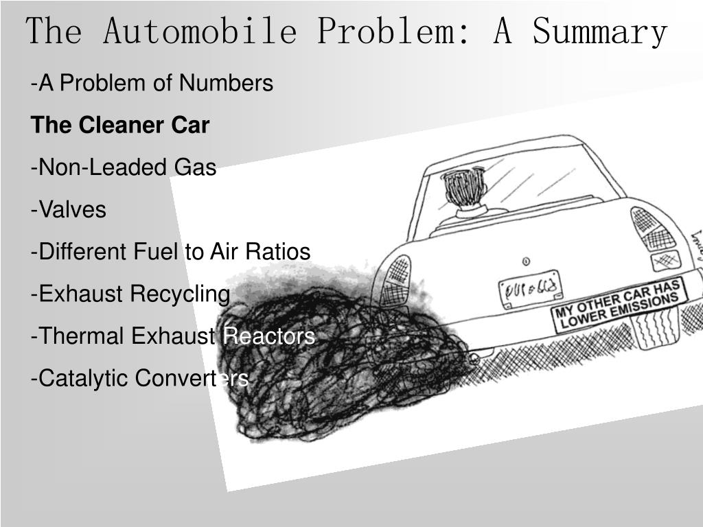 The Automobile Problem: A Summary