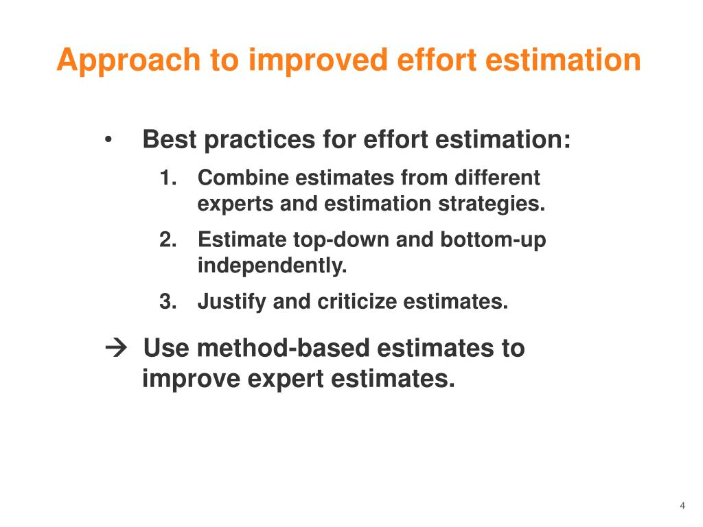 Approach to improved effort estimation
